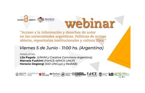 """Webinar """"Acceso a la información y derechos de autor en las universidades argentinas. Políticas de acceso abierto, repositorios institucionales y cultura libre"""""""